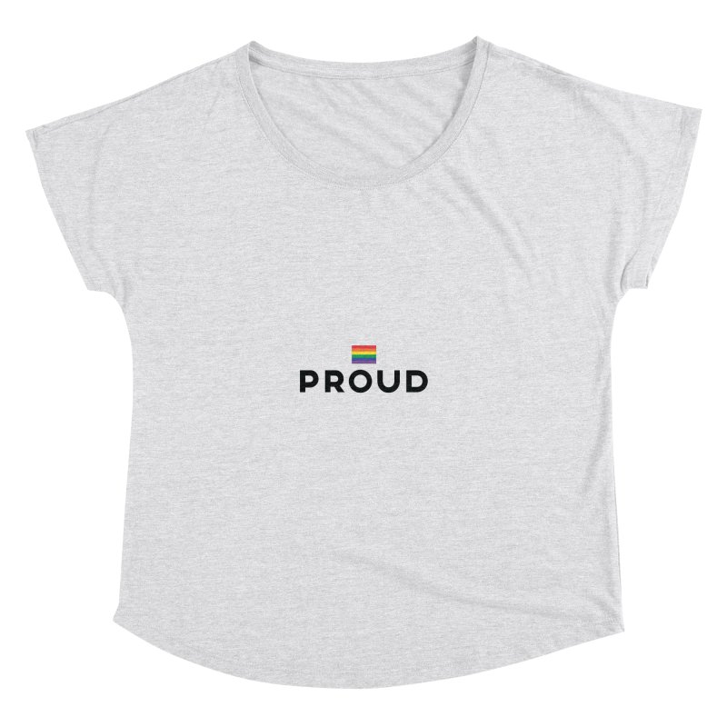 Simply Proud | Light Backgrounds Women's Dolman Scoop Neck by march1studios's Artist Shop