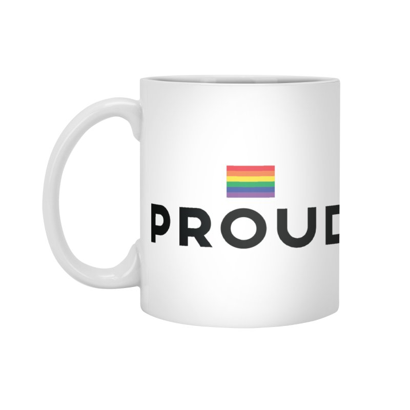Simply Proud | Light Backgrounds Accessories Mug by march1studios's Artist Shop