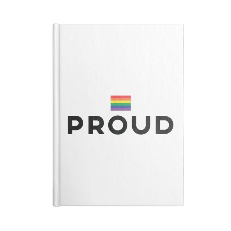 Simply Proud | Light Backgrounds Accessories Lined Journal Notebook by March1Studios on Threadless