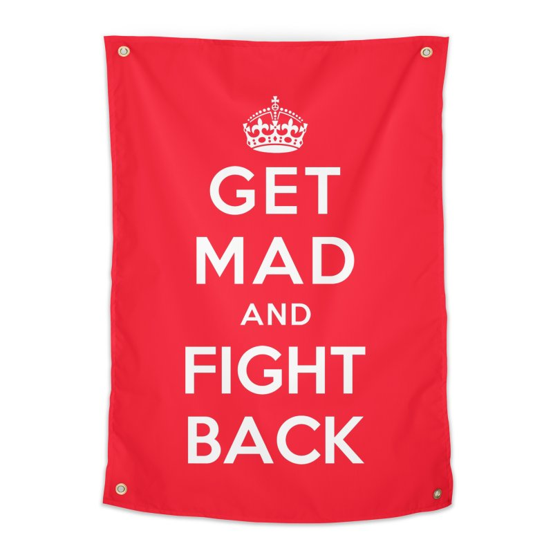 Get Mad And Fight Back Home Tapestry by March1Studios on Threadless