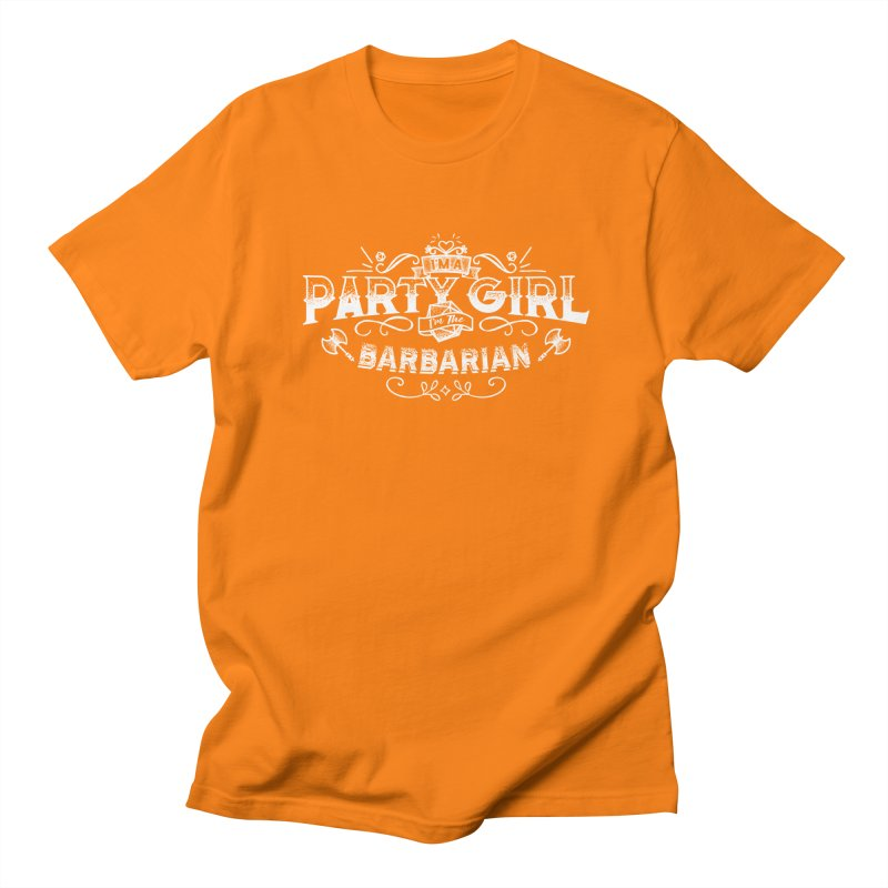Party Girl: Barbarian Women's Regular Unisex T-Shirt by march1studios's Artist Shop
