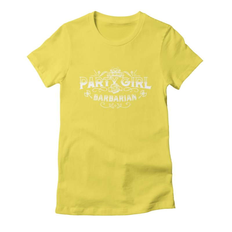 Party Girl: Barbarian Women's Fitted T-Shirt by march1studios's Artist Shop