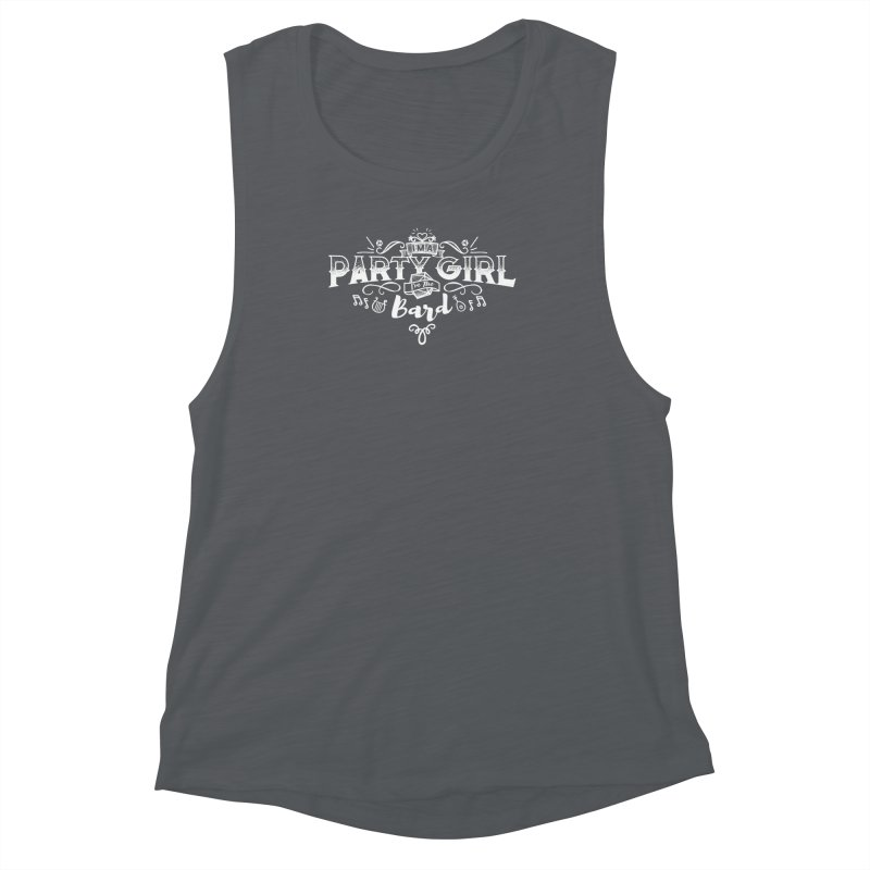 Party Girl: Bard Women's Muscle Tank by march1studios's Artist Shop