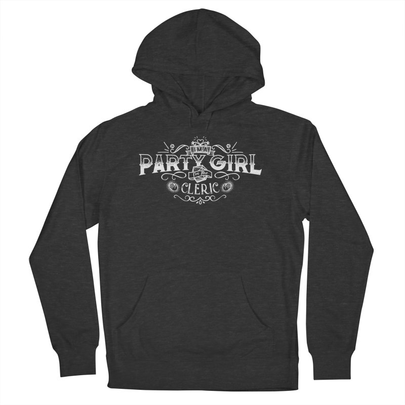 Party Girl: Cleric Women's French Terry Pullover Hoody by march1studios's Artist Shop