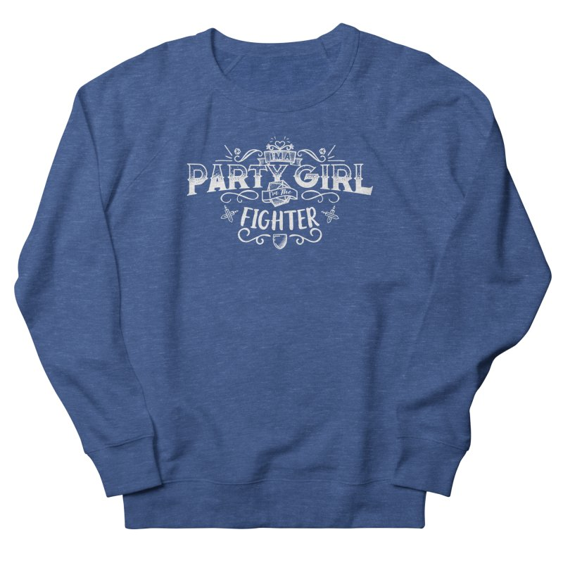 Party Girl: Fighter Men's French Terry Sweatshirt by march1studios's Artist Shop