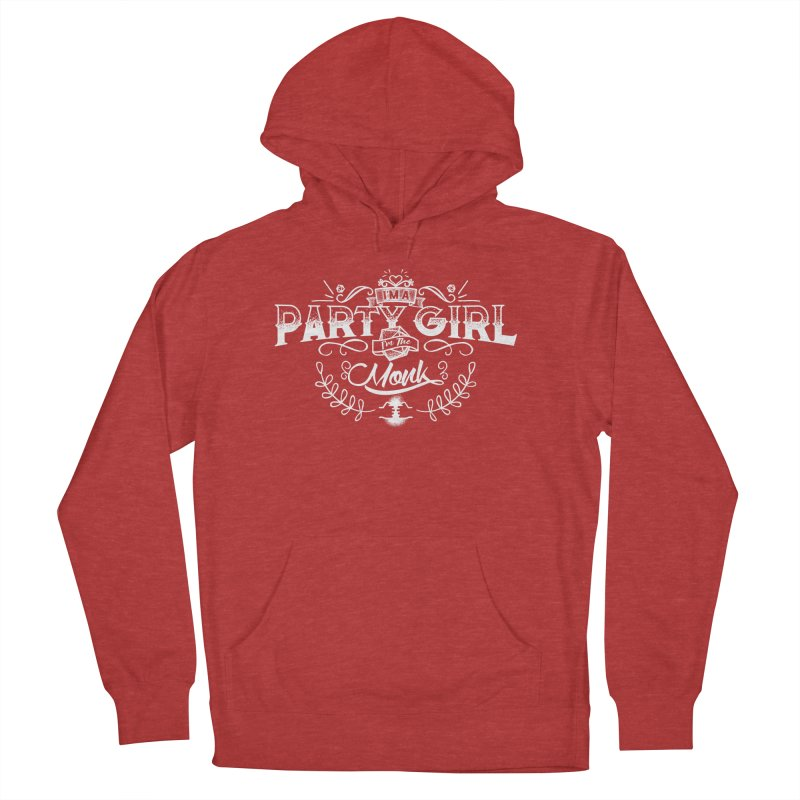 Party Girl: Monk Women's French Terry Pullover Hoody by march1studios's Artist Shop