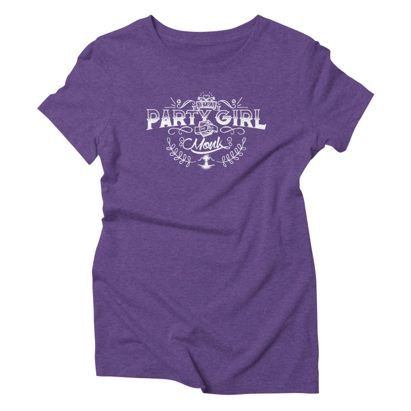 Party Girl: Monk Women's Triblend T-Shirt by March1Studios on Threadless