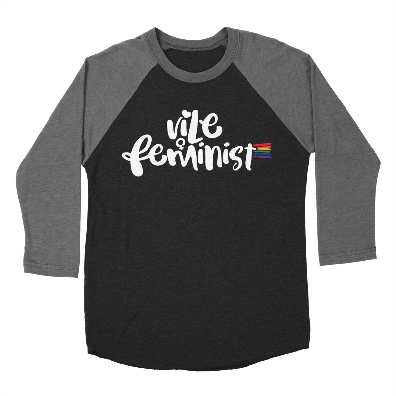 Vile Feminist Women's Baseball Triblend Longsleeve T-Shirt by March1Studios on Threadless