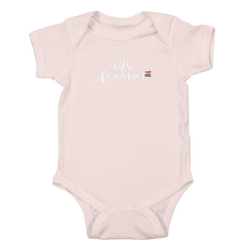 Vile Feminist Kids Baby Bodysuit by march1studios's Artist Shop