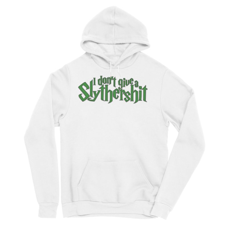 I Don't Give A Slythershit Women's Sponge Fleece Pullover Hoody by March1Studios on Threadless
