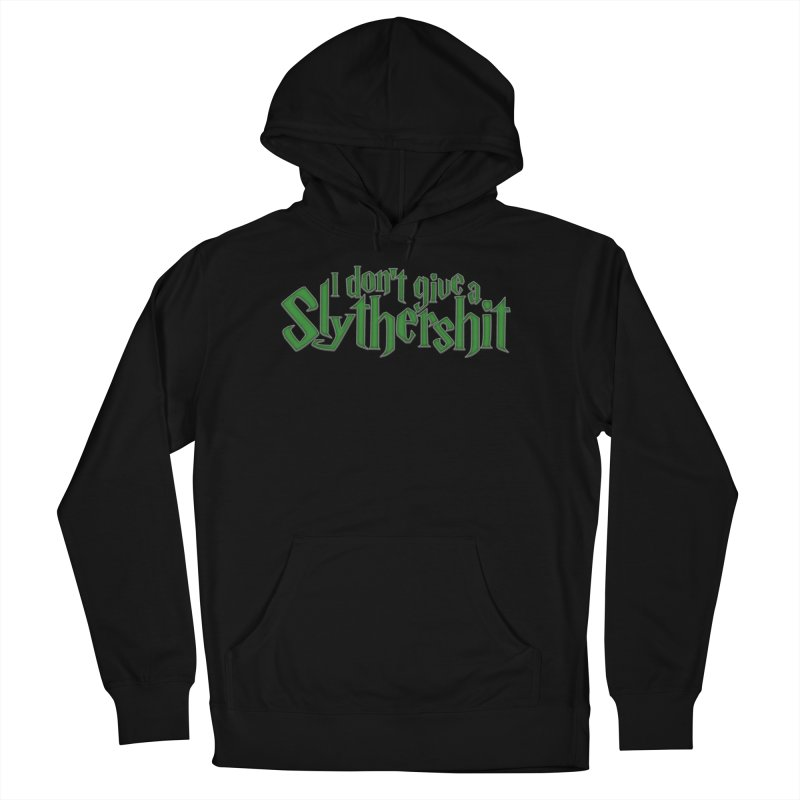 I Don't Give A Slythershit Men's French Terry Pullover Hoody by March1Studios on Threadless