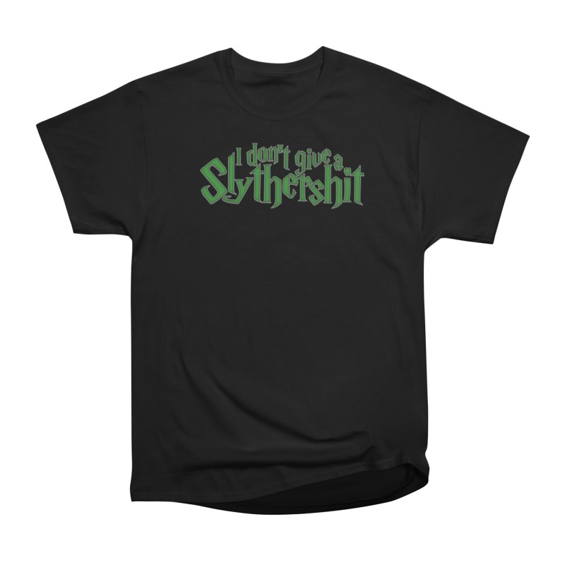 I Don't Give A Slythershit Men's Heavyweight T-Shirt by March1Studios on Threadless