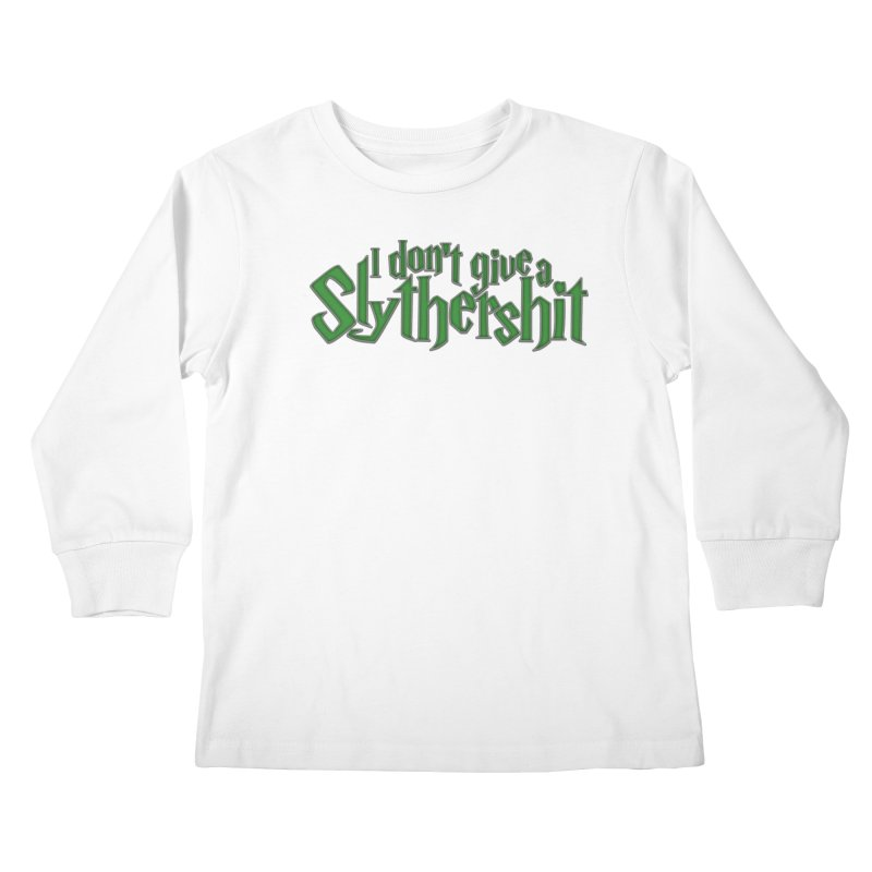 I Don't Give A Slythershit Kids Longsleeve T-Shirt by March1Studios on Threadless