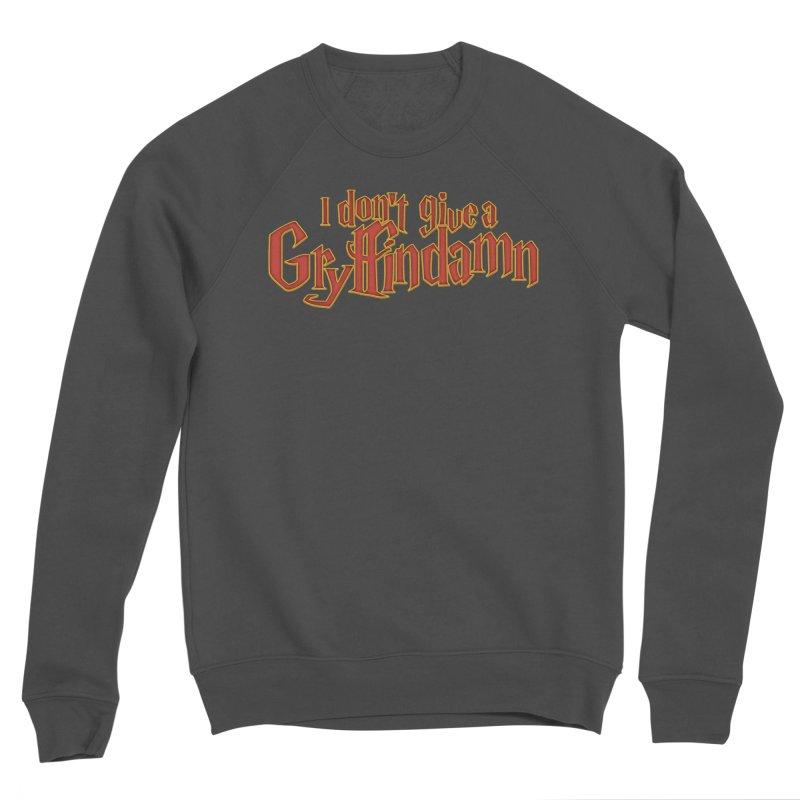 I Don't Give A Gryffindamn Men's Sponge Fleece Sweatshirt by March1Studios on Threadless