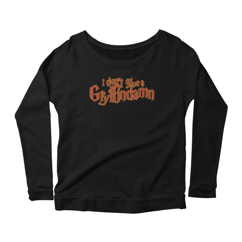 I Don't Give A Gryffindamn Women's Scoop Neck Longsleeve T-Shirt by March1Studios on Threadless