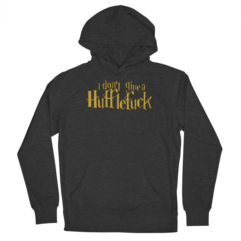 I Don't Give a Hufflefuck Men's French Terry Pullover Hoody by March1Studios on Threadless