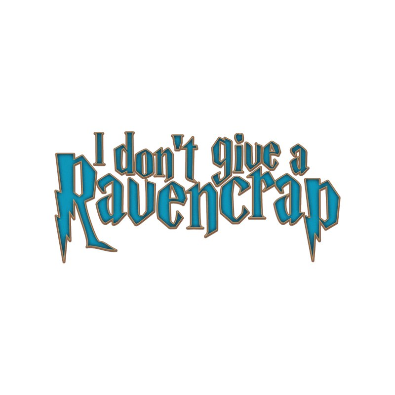 I Don't Give A Ravencrap Men's T-Shirt by March1Studios on Threadless
