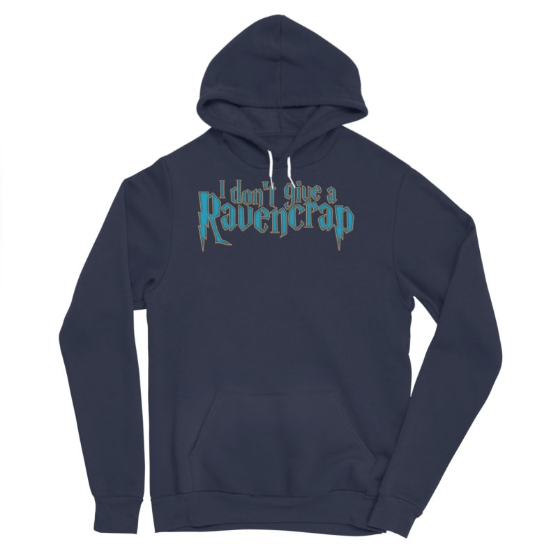 I Don't Give A Ravencrap Men's Sponge Fleece Pullover Hoody by March1Studios on Threadless