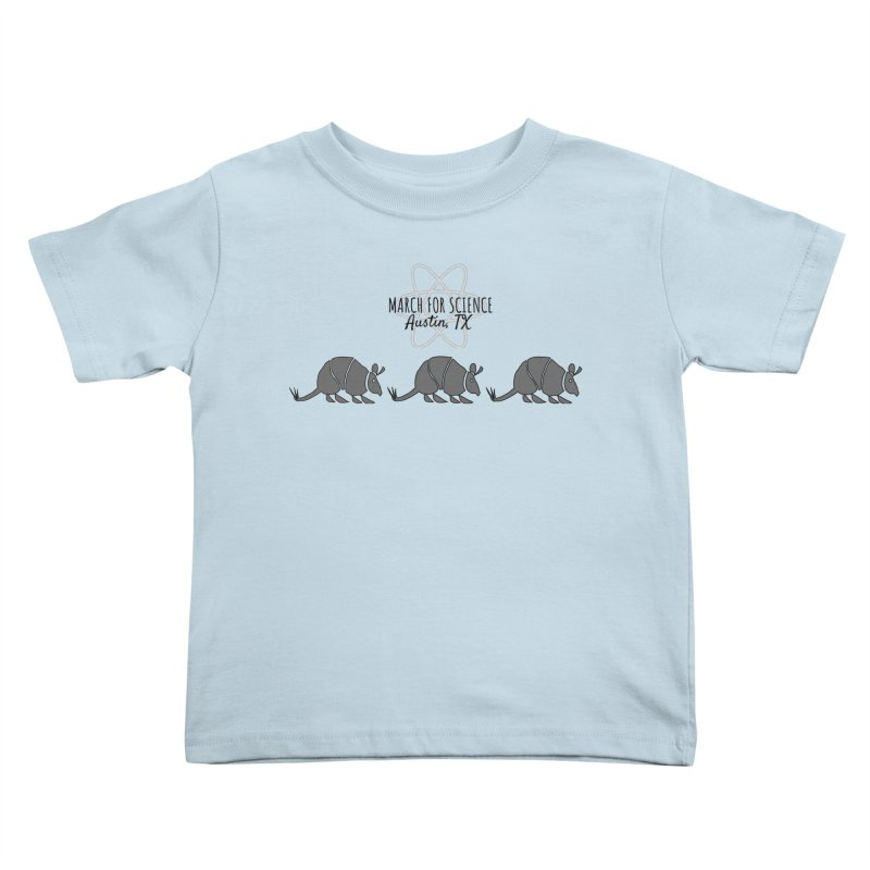 Armadillos Marching in Kids Toddler T-Shirt Baby Blue by marchforscienceaustin's Artist Shop