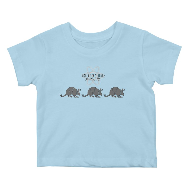 Armadillos Marching Kids Baby T-Shirt by March for Science Austin, TX