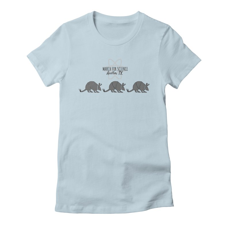 Armadillos Marching Women's Fitted T-Shirt by marchforscienceaustin's Artist Shop