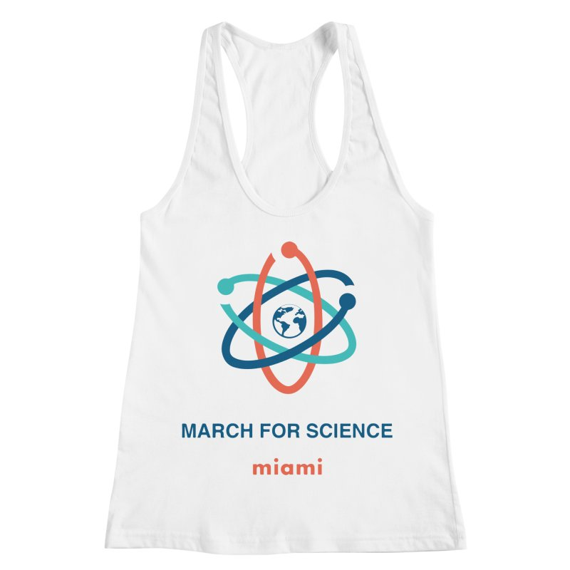 march for science miami in Women's Racerback Tank White by March for Science Miama, FL