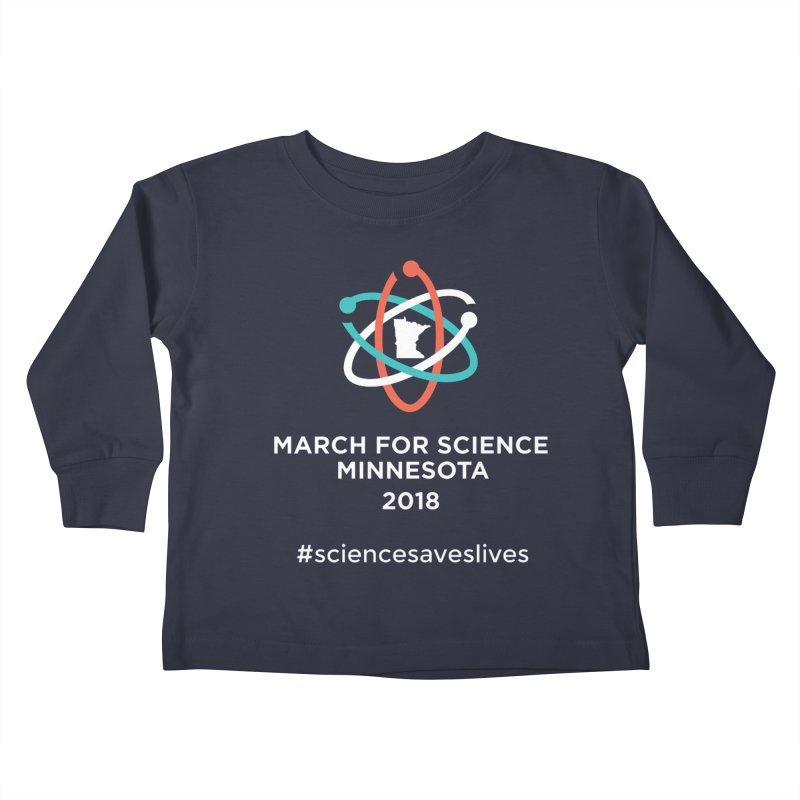 March for Science (Logo + Words) Kids Toddler Longsleeve T-Shirt by March for Science Minnesota Swag