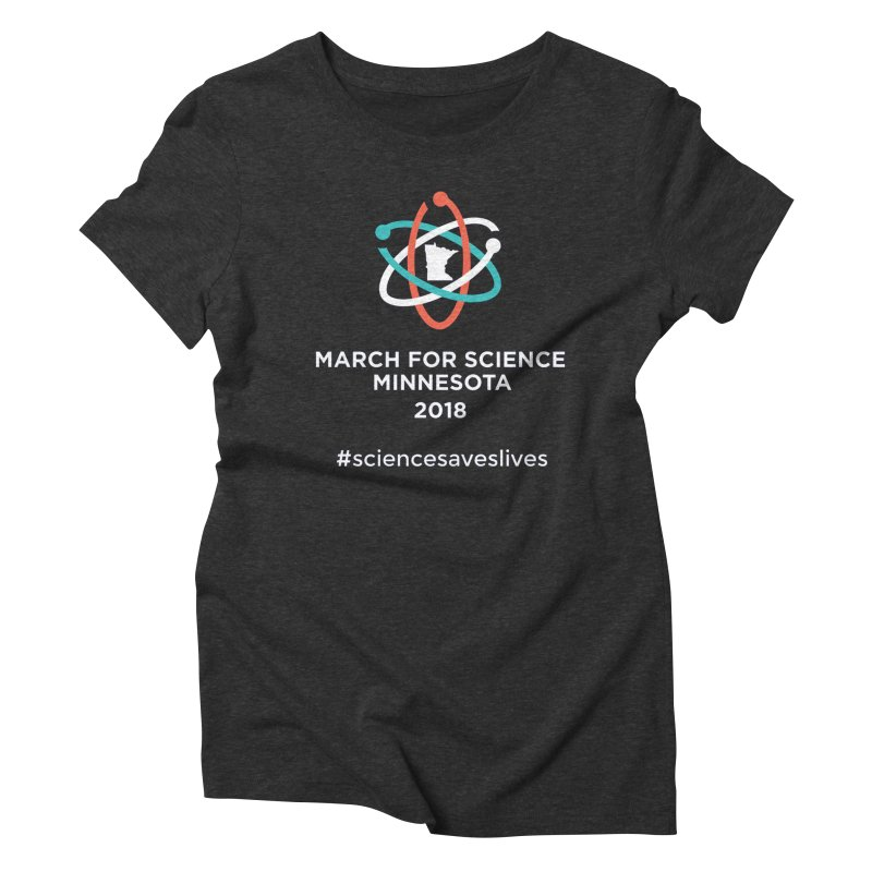 March for Science (Logo + Words) Women's Triblend T-Shirt by March for Science Minnesota Swag