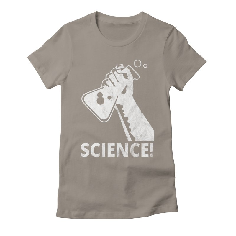 Science! Women's Fitted T-Shirt by March for Science Phoenix Merch