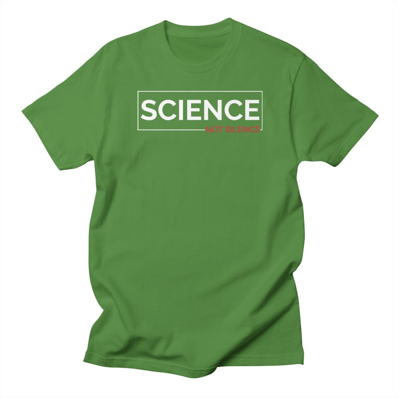 Science Not Silence Men's T-Shirt by March for Science Phoenix Merch