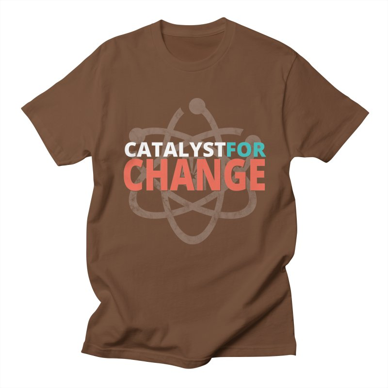 Catalyst for Change Men's Regular T-Shirt by March for Science Phoenix Merch