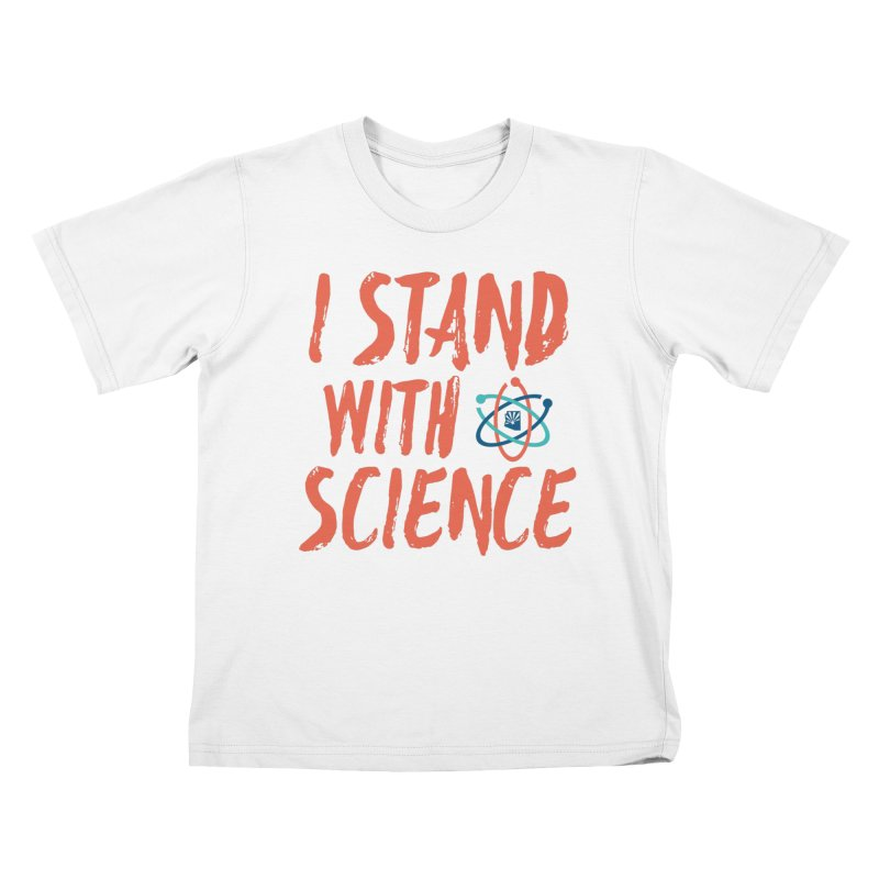 Stand with Science Kids T-Shirt by March for Science Phoenix Merch