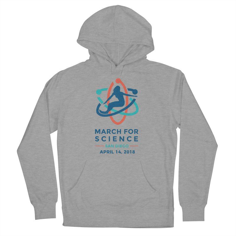 March for Science San Diego Official in Women's Pullover Hoody Heather Graphite by marchforsciencesd's Artist Shop