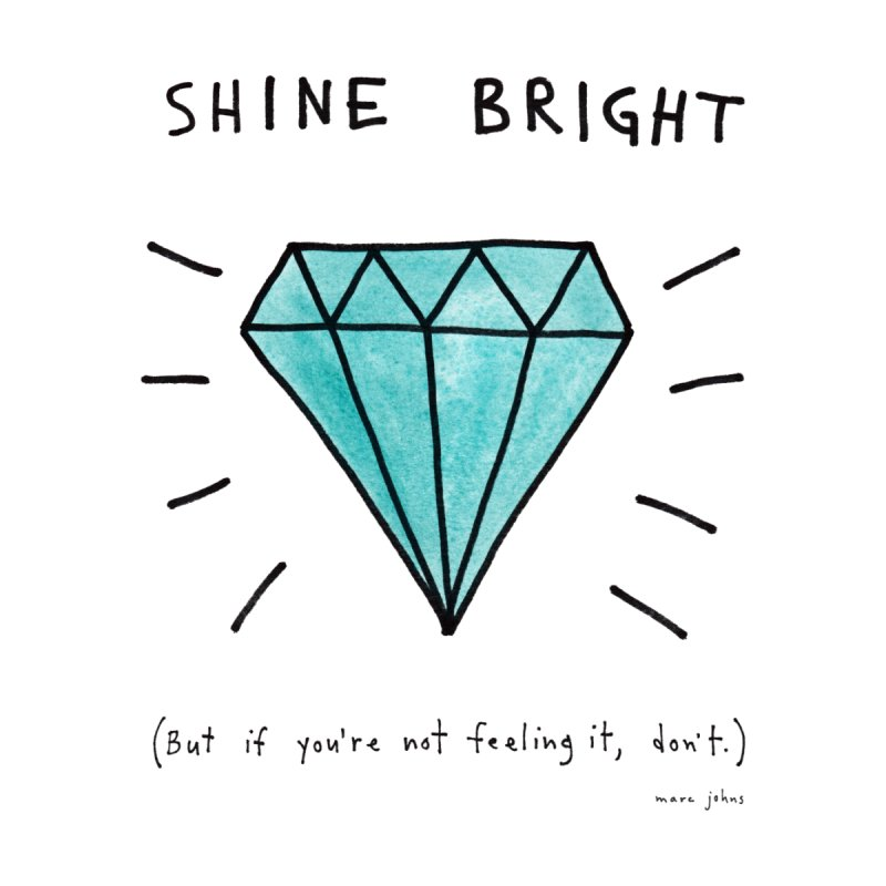 Shine Bright by Marc Johns Shop