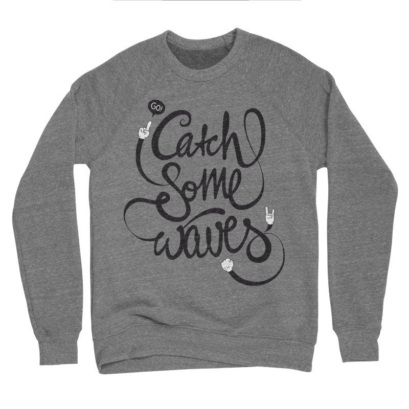 Go catch some waves! Women's Sponge Fleece Sweatshirt by marcovanzomeren's Artist Shop