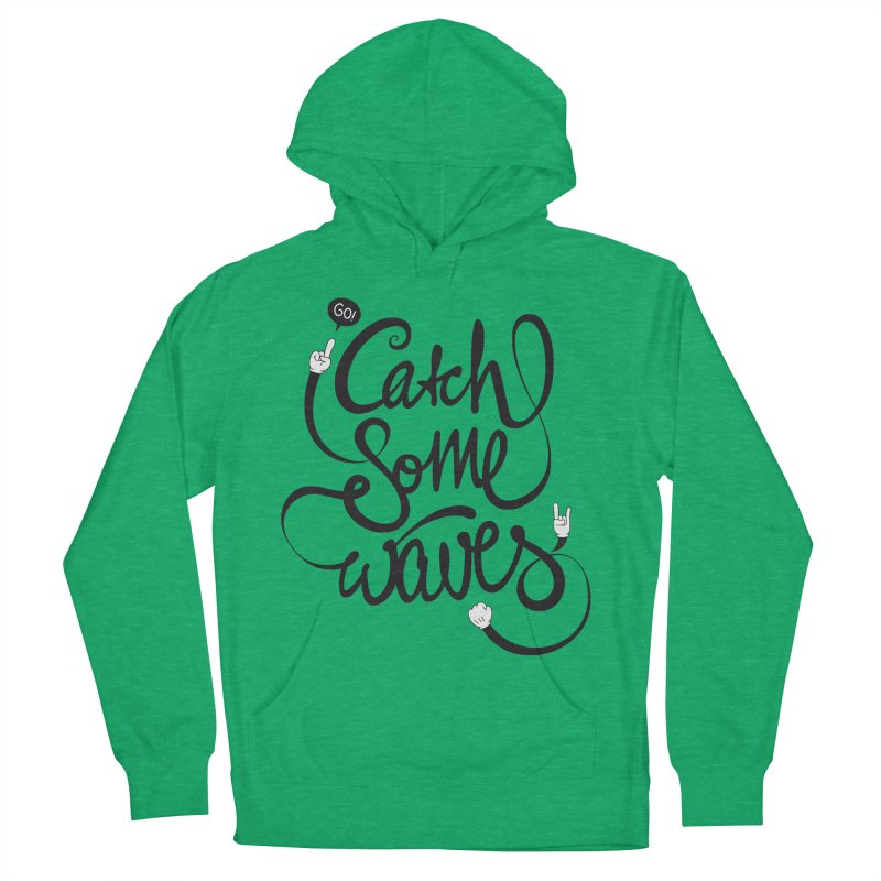 Go catch some waves! Women's French Terry Pullover Hoody by marcovanzomeren's Artist Shop