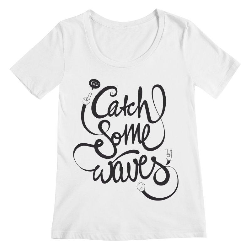 Go catch some waves! Women's Regular Scoop Neck by marcovanzomeren's Artist Shop