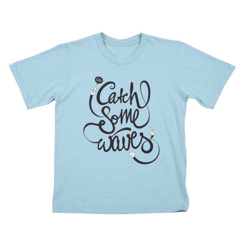 Go catch some waves! Kids T-Shirt by marcovanzomeren's Artist Shop