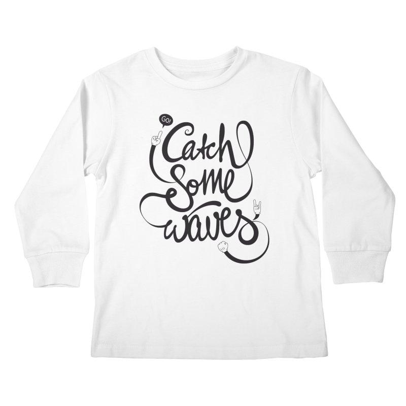 Go catch some waves! Kids Longsleeve T-Shirt by marcovanzomeren's Artist Shop