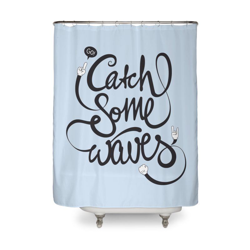 Go catch some waves! Home Shower Curtain by marcovanzomeren's Artist Shop