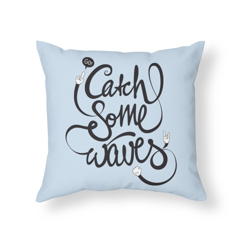 Go catch some waves! Home Throw Pillow by marcovanzomeren's Artist Shop