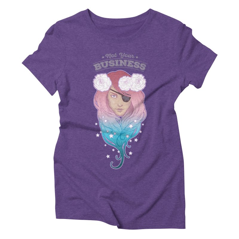 Not Your Business Women's Triblend T-Shirt by Mar del Valle's Artist Shop