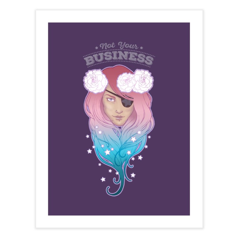 Not Your Business Home Fine Art Print by Mar del Valle's Artist Shop
