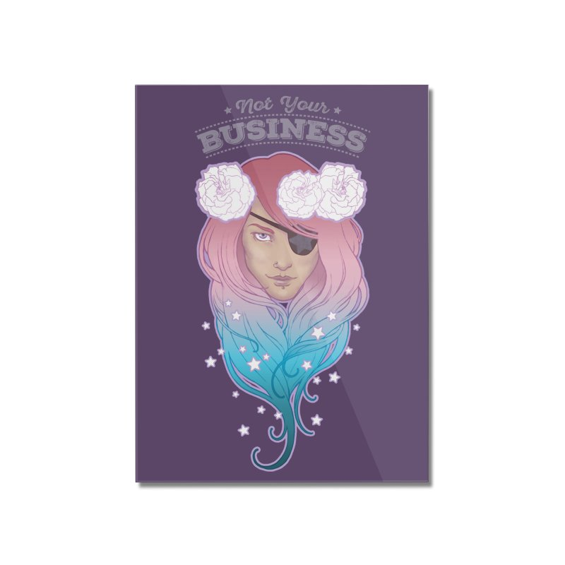 Not Your Business Home Mounted Acrylic Print by Mar del Valle's Artist Shop