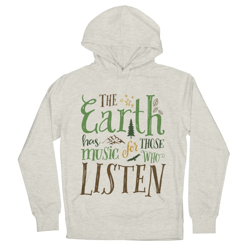 The Earth's Music Men's French Terry Pullover Hoody by Margie Mark's Artist Shop