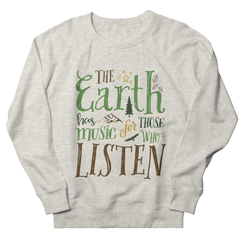 The Earth's Music Women's Sweatshirt by Margie Mark's Artist Shop