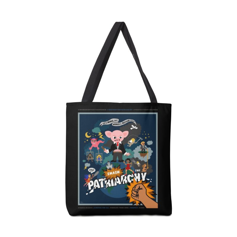 Let's make this world a better place, smash the patriarchy! Accessories Bag by Art & design by Maria Daniela Hästö