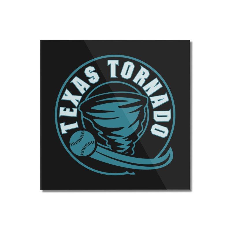Texas Tornado (Wait for It) (Small Design) Home Mounted Acrylic Print by M A R I A N A    Z A P A T A