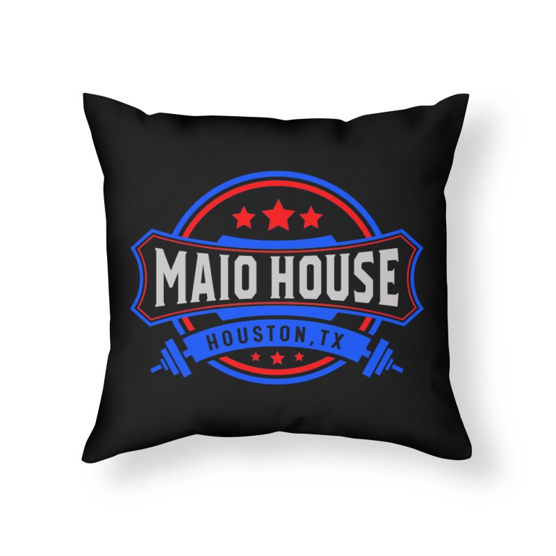 Maio House (The Best Thing) Home Throw Pillow by M A R I A N A    Z A P A T A