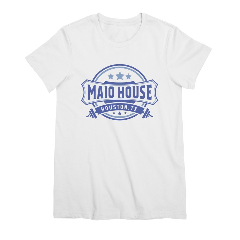 Maio House (The Best Thing) (Blue Inks) Women's Premium T-Shirt by M A R I A N A    Z A P A T A